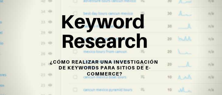 ¿Cómo realizar una investigación de keywords para sitios de E-commerce?
